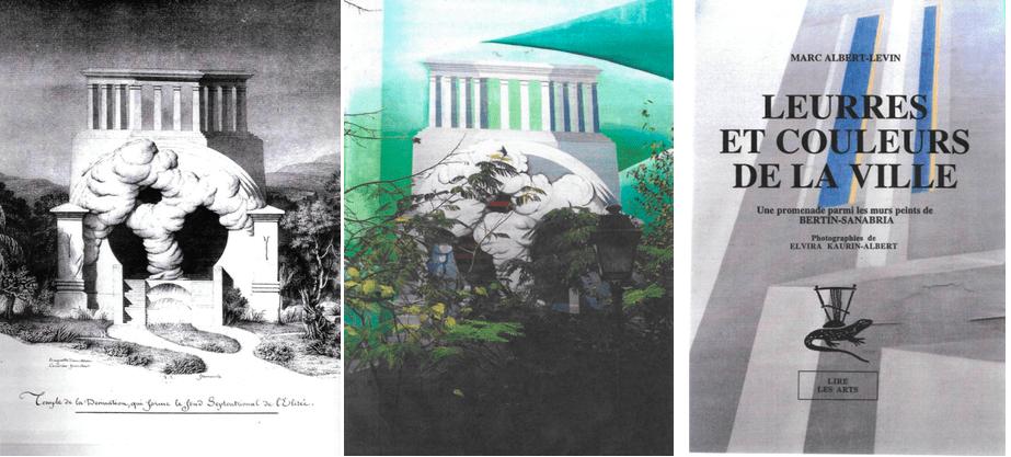 Jean-Jacques Lequeu : « Temple de la Devination, qui forme le fond septentrional de l'Elysée ». A gauche, gravure, au centre mur peint envahi par la verdure. A droite couverture d'un livre imaginaire. Photos Elvira Kaurin 1995.