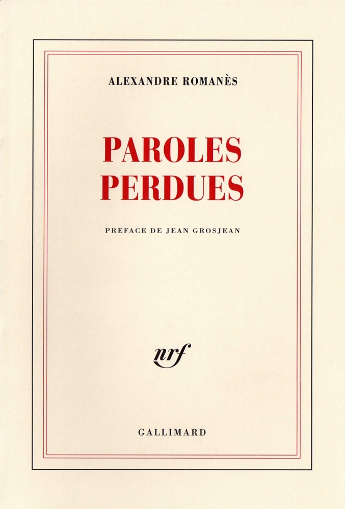 Alexandre Romanès : Paroles Perdues